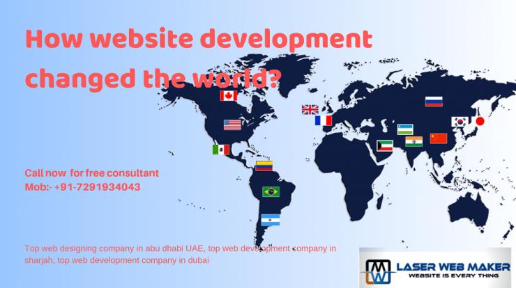How website development changed the world? — Blogs