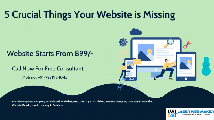5 Crucial Things Your Website is Missing