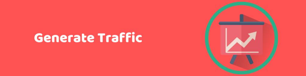 Generate Traffic