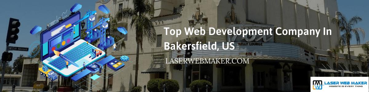 Top Web Development Company InBakersfield, US